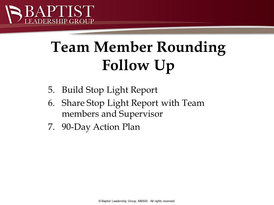 Team Member Rounding Follow Up