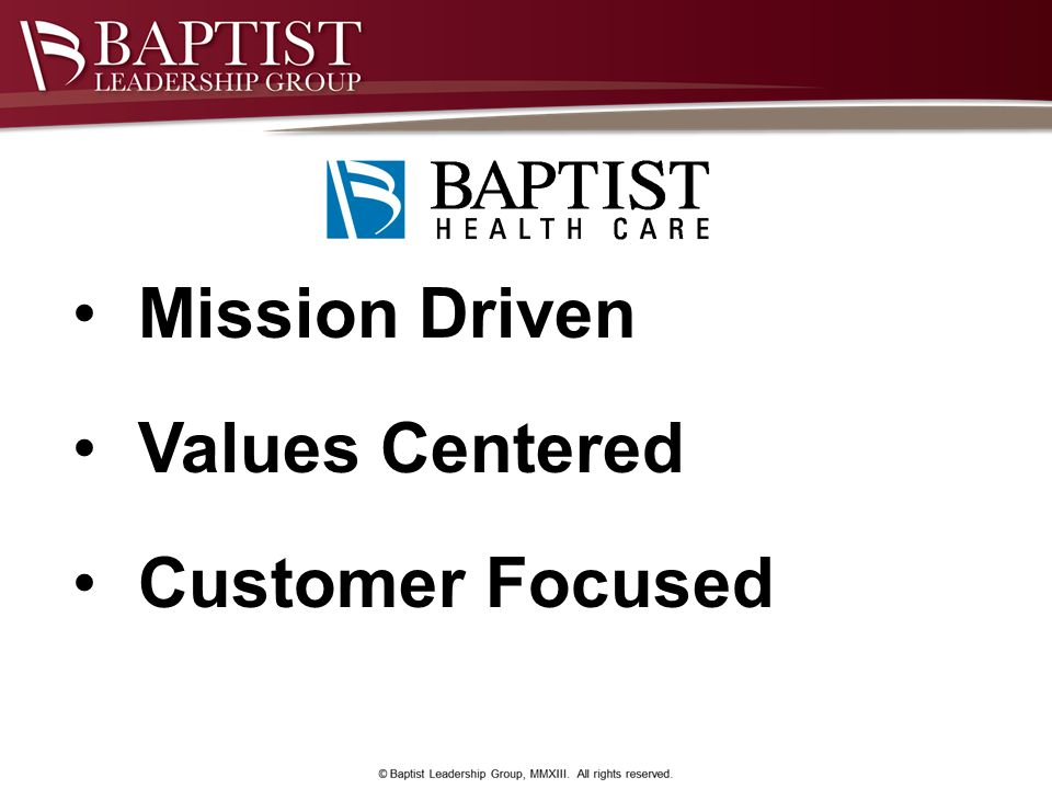 Mission Driven Values Centered Customer Focused
