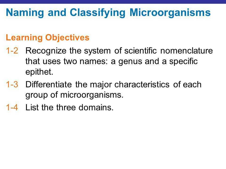 Naming and Classifying Microorganisms