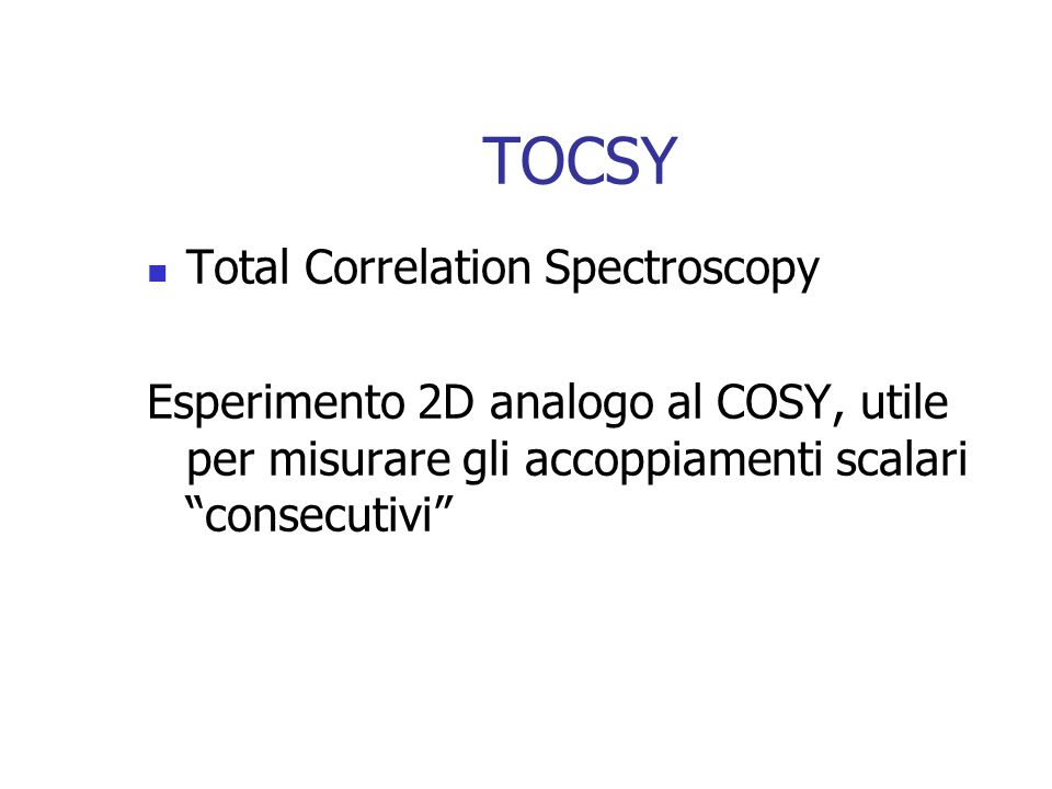 TOCSY Total Correlation Spectroscopy