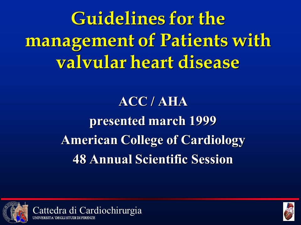 Guidelines for the management of Patients with valvular heart disease