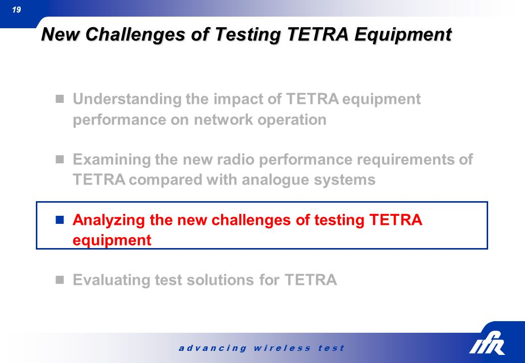 New Challenges of Testing TETRA Equipment