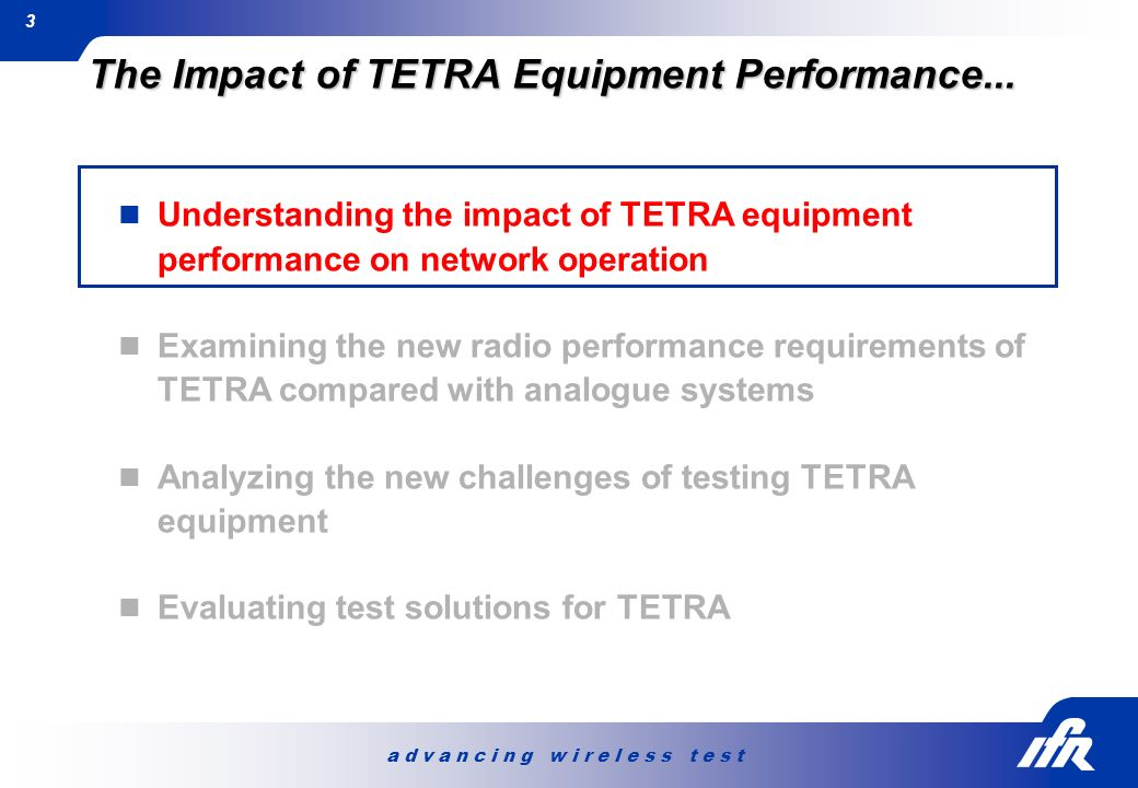 The Impact of TETRA Equipment Performance...