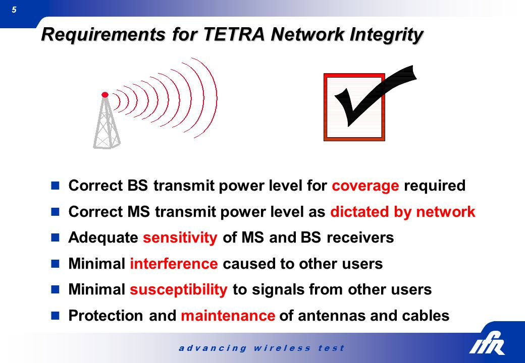 Requirements for TETRA Network Integrity