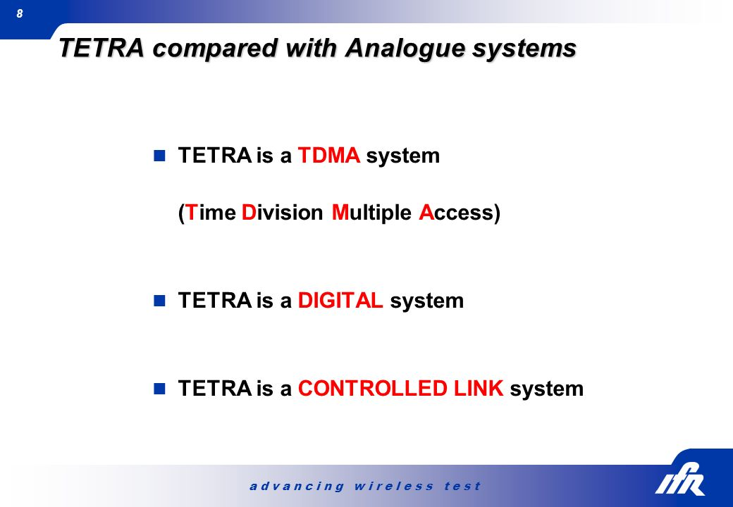TETRA compared with Analogue systems
