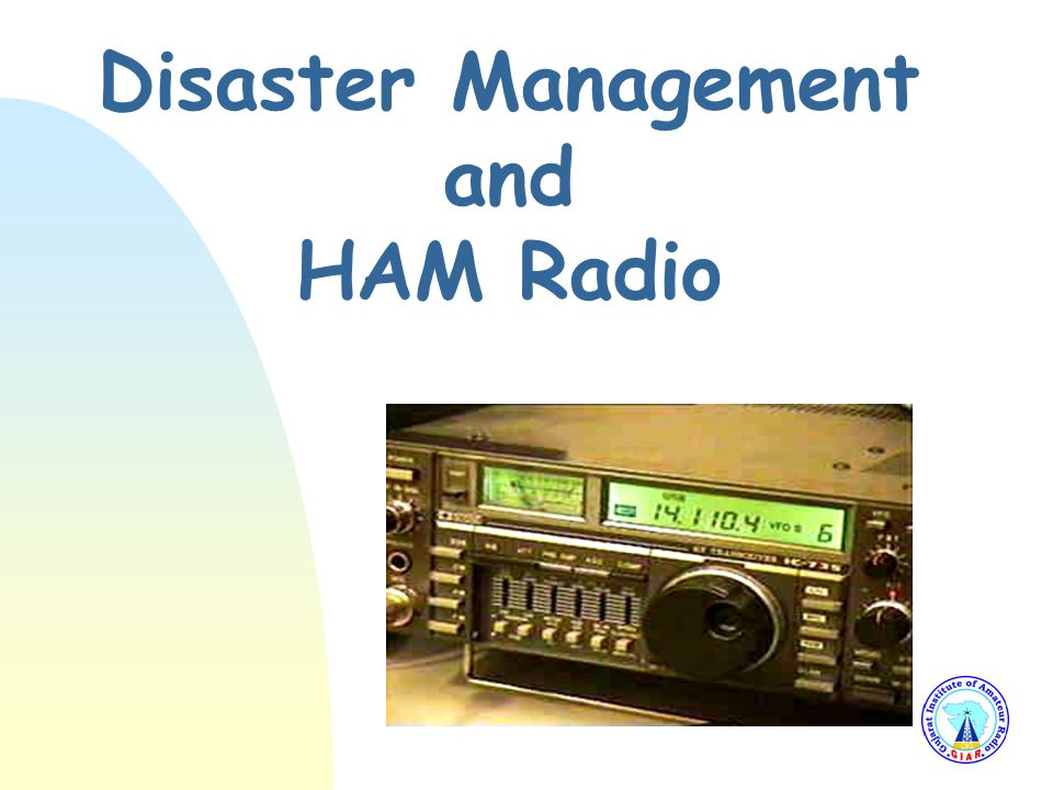 Disaster Management and HAM Radio