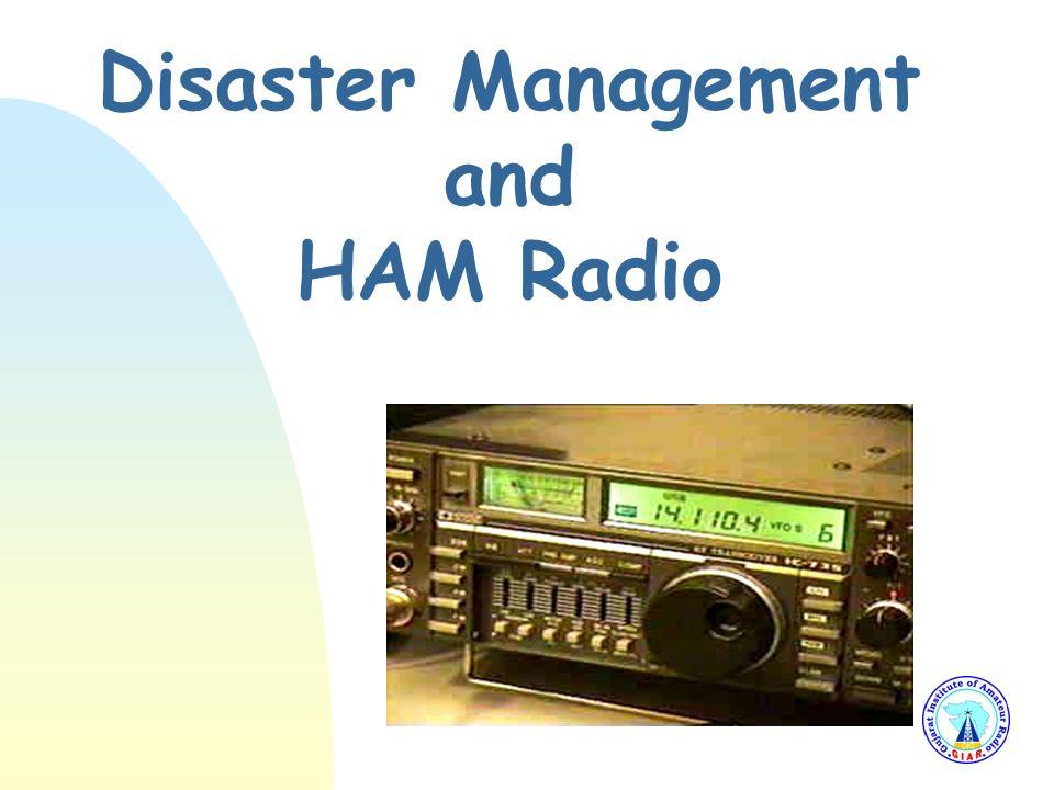 Disaster Management and HAM Radio