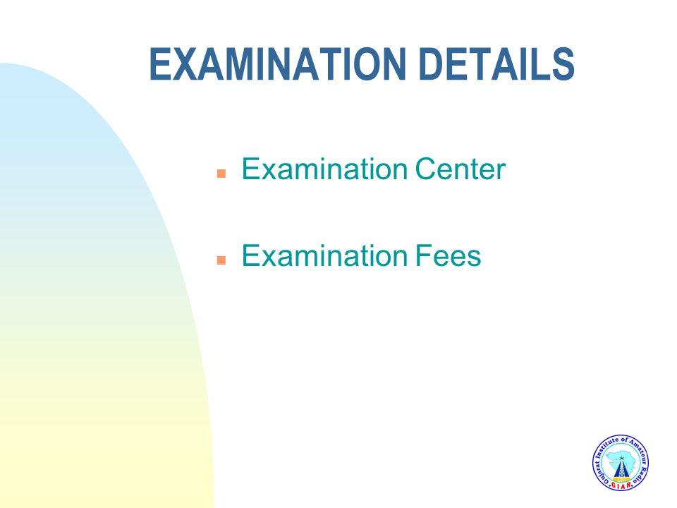 3/25/2017 EXAMINATION DETAILS Examination Center Examination Fees