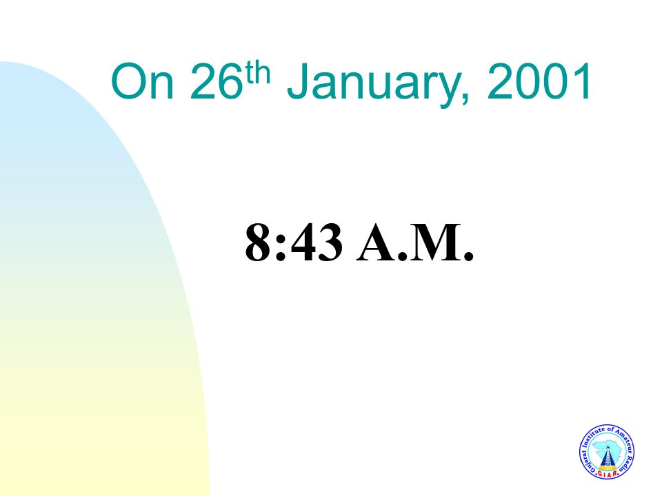 3/25/2017 On 26th January, 2001 8:43 A.M.