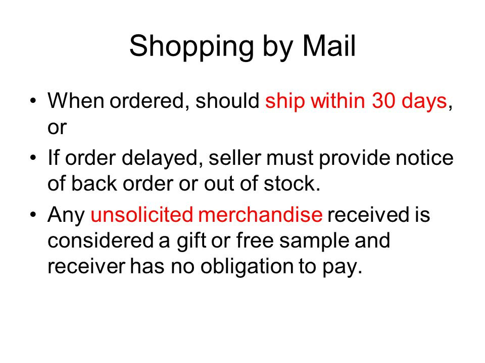 Shopping by Mail When ordered, should ship within 30 days, or