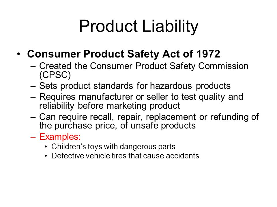 Product Liability Consumer Product Safety Act of 1972