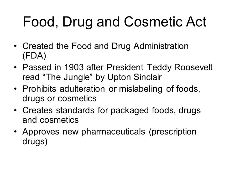 Food, Drug and Cosmetic Act