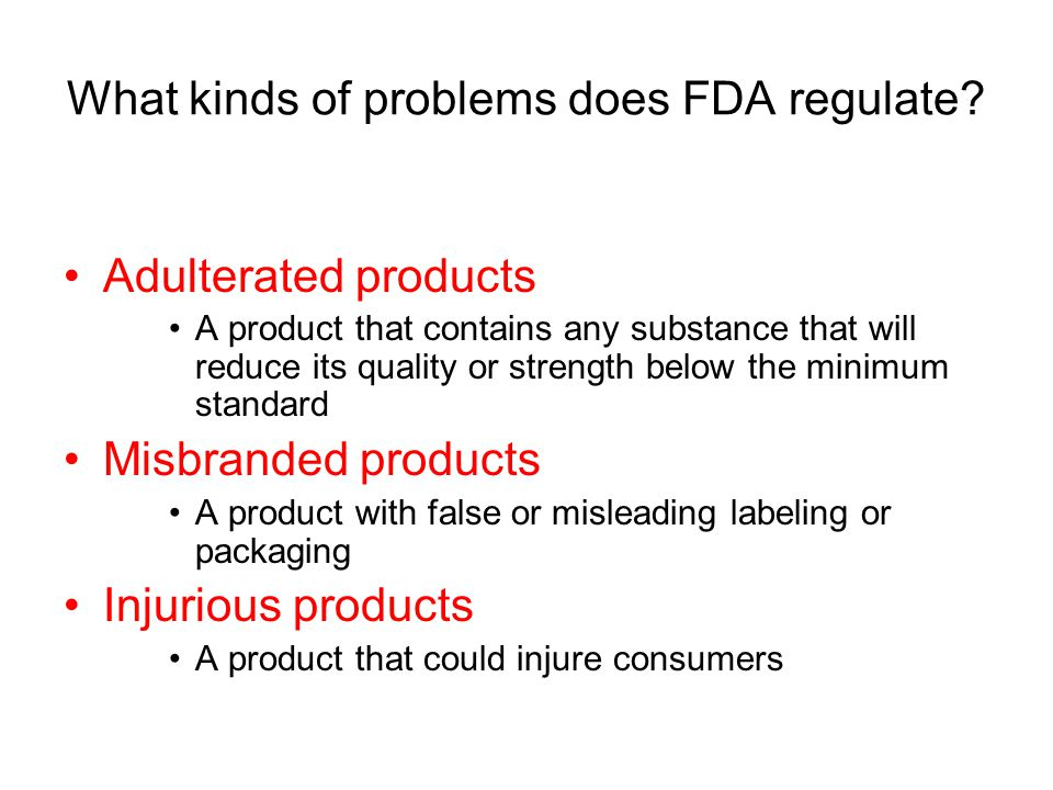 What kinds of problems does FDA regulate