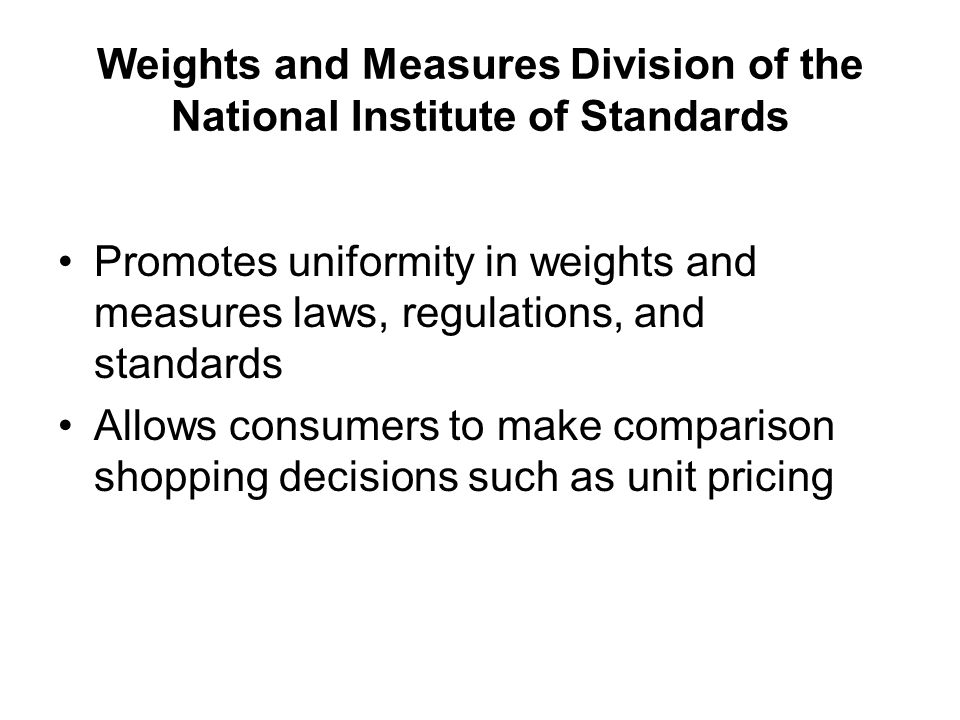 Weights and Measures Division of the National Institute of Standards