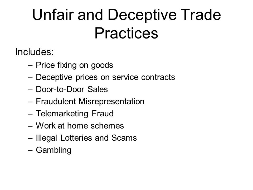 Unfair and Deceptive Trade Practices