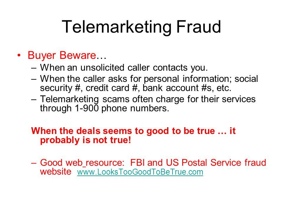 Telemarketing Fraud Buyer Beware…