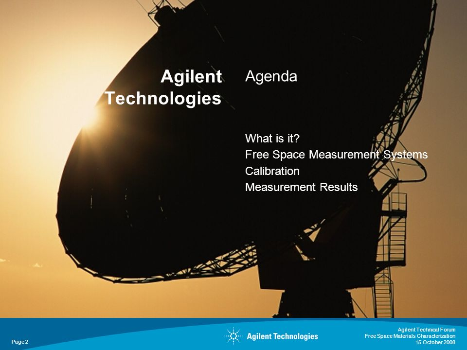 Agilent Technologies Agenda What is it Free Space Measurement Systems
