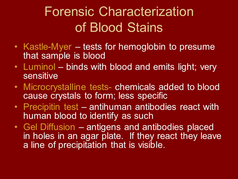 Forensic Characterization of Blood Stains