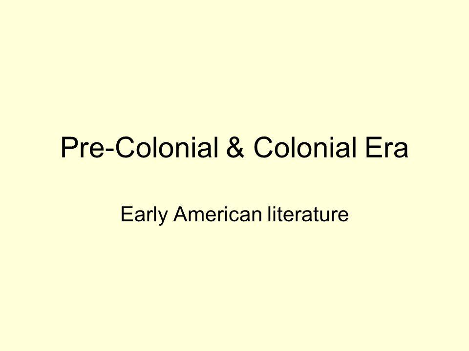 Pre-Colonial & Colonial Era