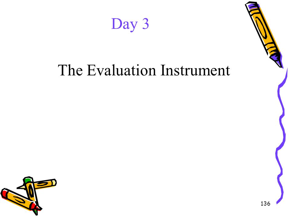 The Evaluation Instrument