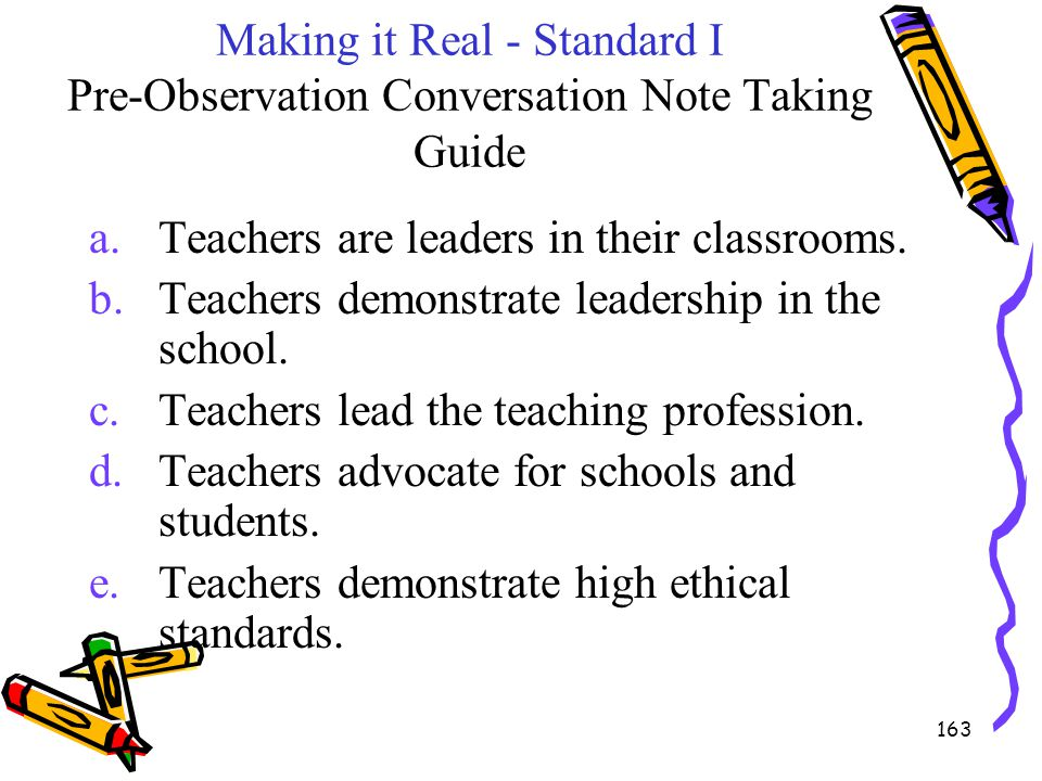 Teachers are leaders in their classrooms.