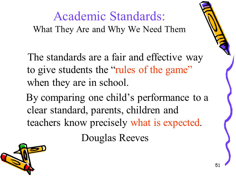 Academic Standards: What They Are and Why We Need Them
