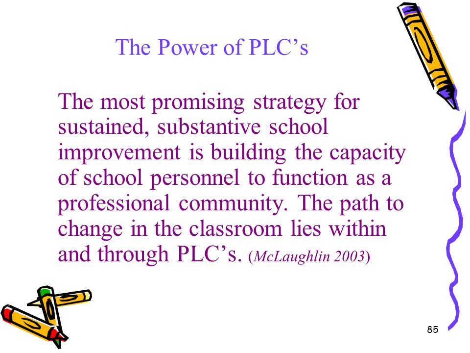 The Power of PLC's