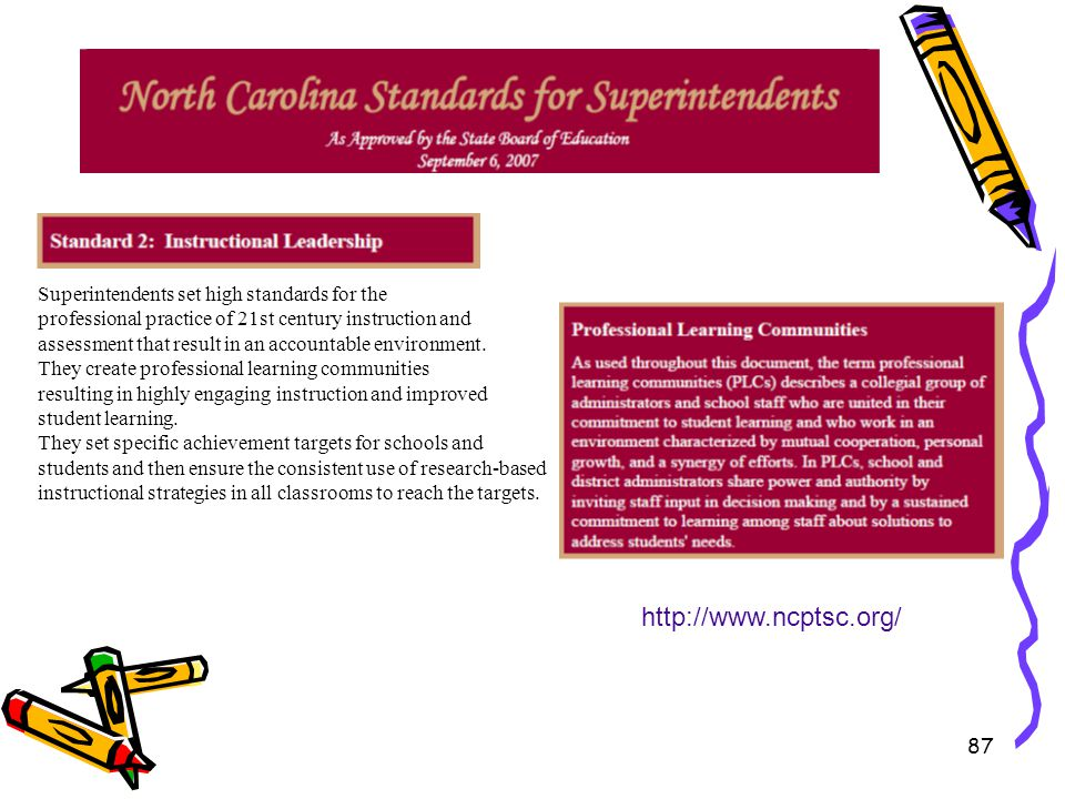 http://www.ncptsc.org/ Superintendents set high standards for the