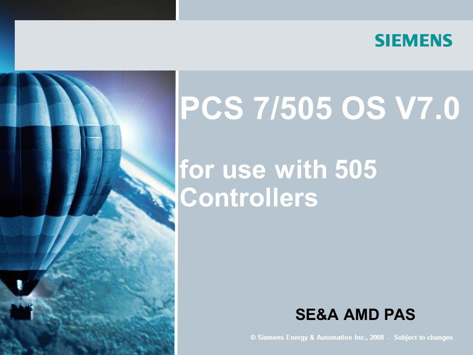 PCS 7/505 OS V7.0 for use with 505 Controllers