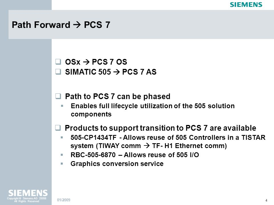 Path Forward  PCS 7 OSx  PCS 7 OS SIMATIC 505  PCS 7 AS