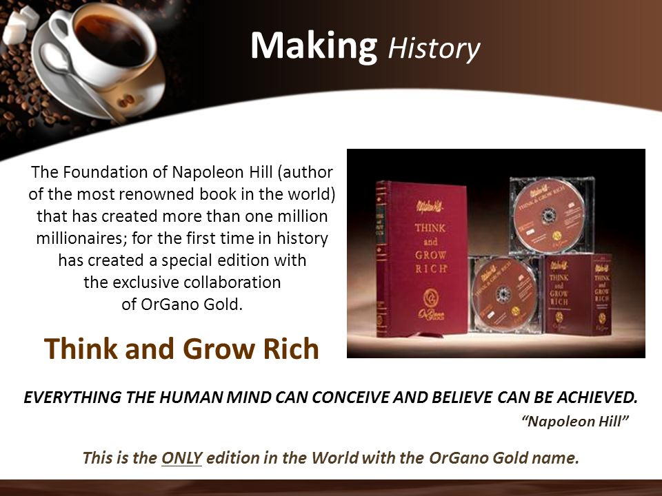 Making History Think and Grow Rich