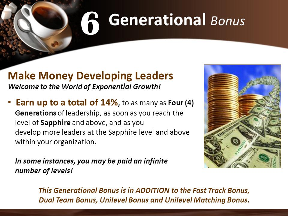 6 Generational Bonus Make Money Developing Leaders