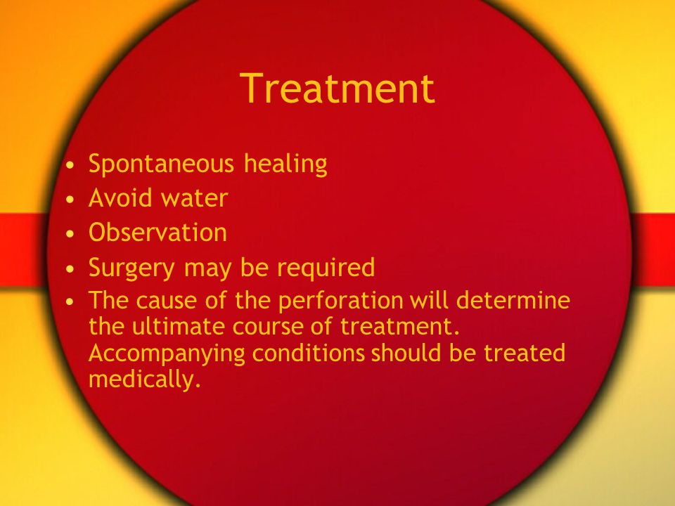 Treatment Spontaneous healing Avoid water Observation
