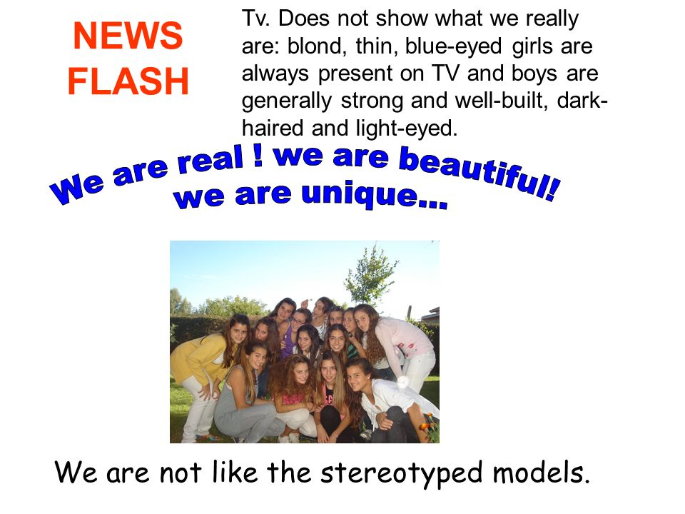 We are real ! we are beautiful!