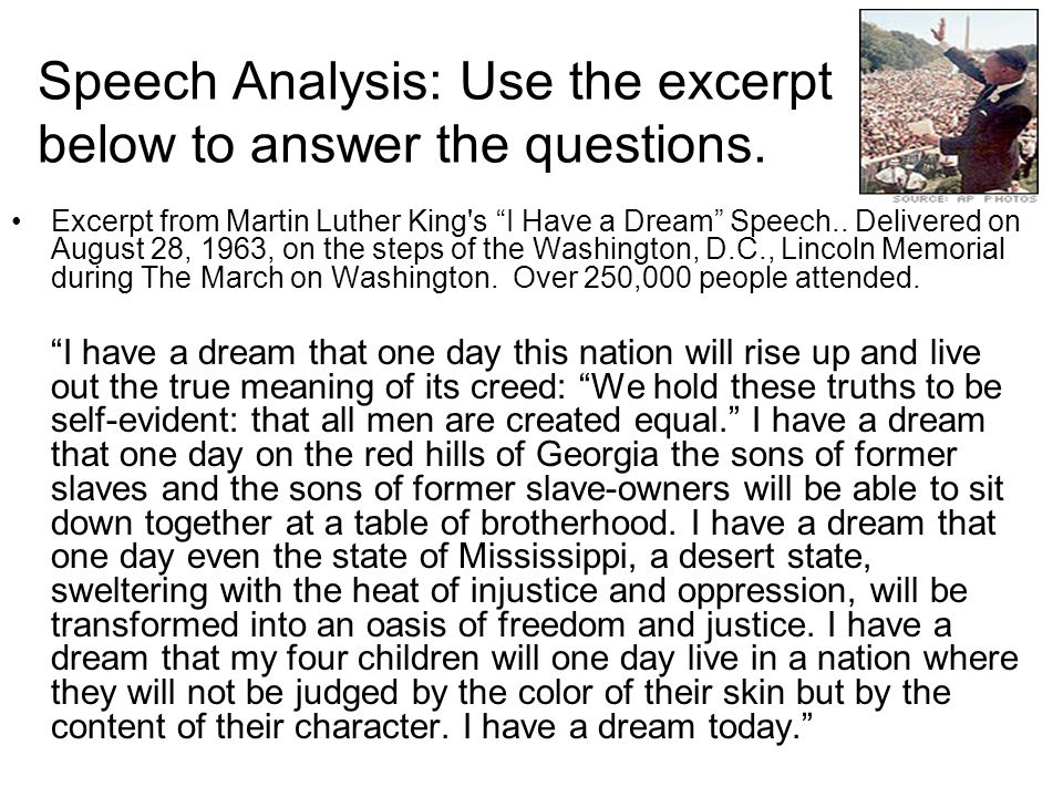 Speech Analysis: Use the excerpt below to answer the questions.