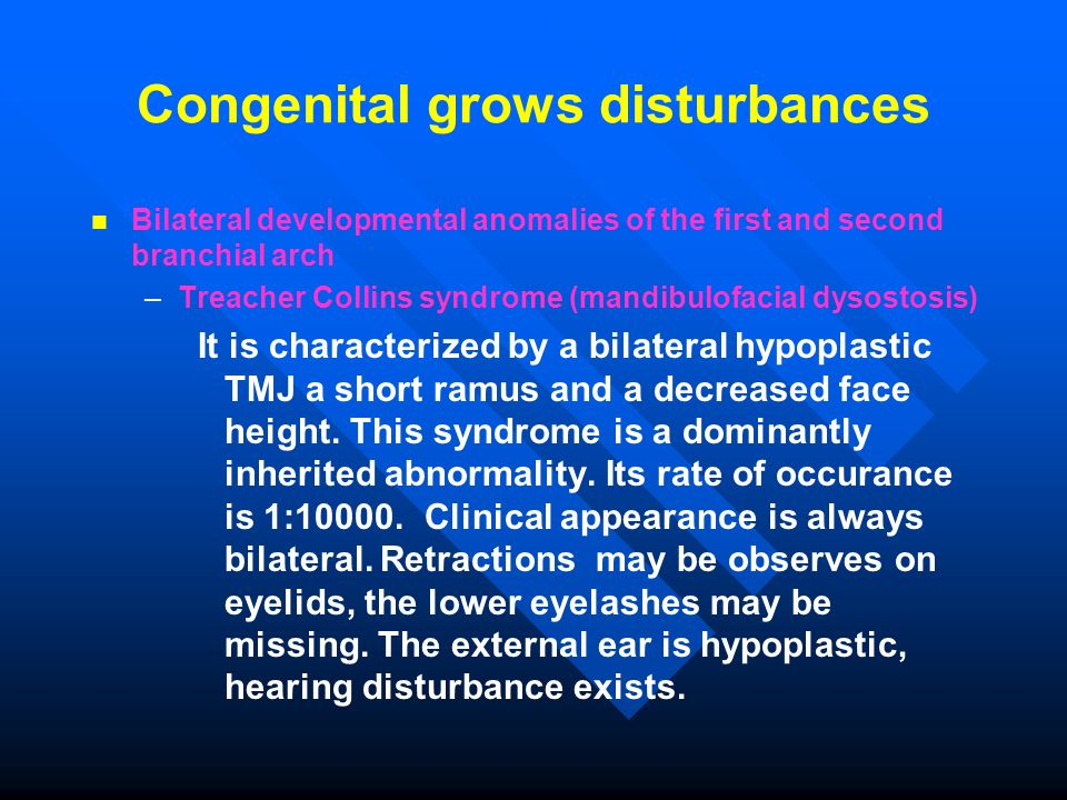 Congenital grows disturbances