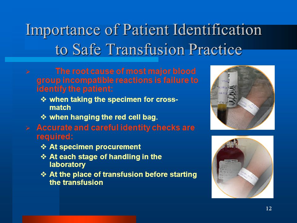 Importance of Patient Identification to Safe Transfusion Practice