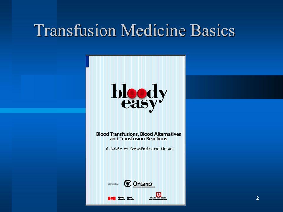 Transfusion Medicine Basics