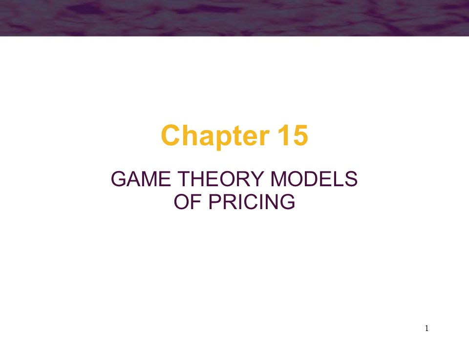 GAME THEORY MODELS OF PRICING