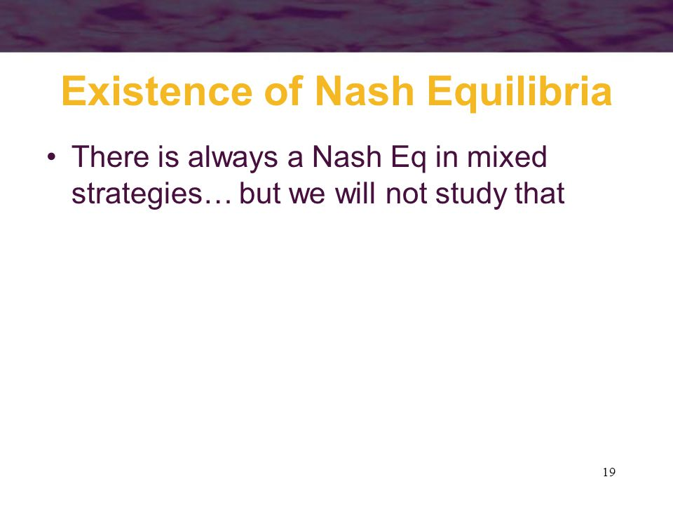 Existence of Nash Equilibria