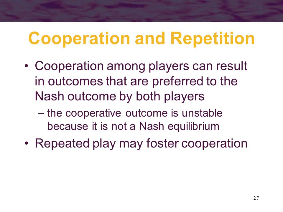 Cooperation and Repetition
