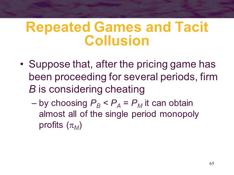 Repeated Games and Tacit Collusion