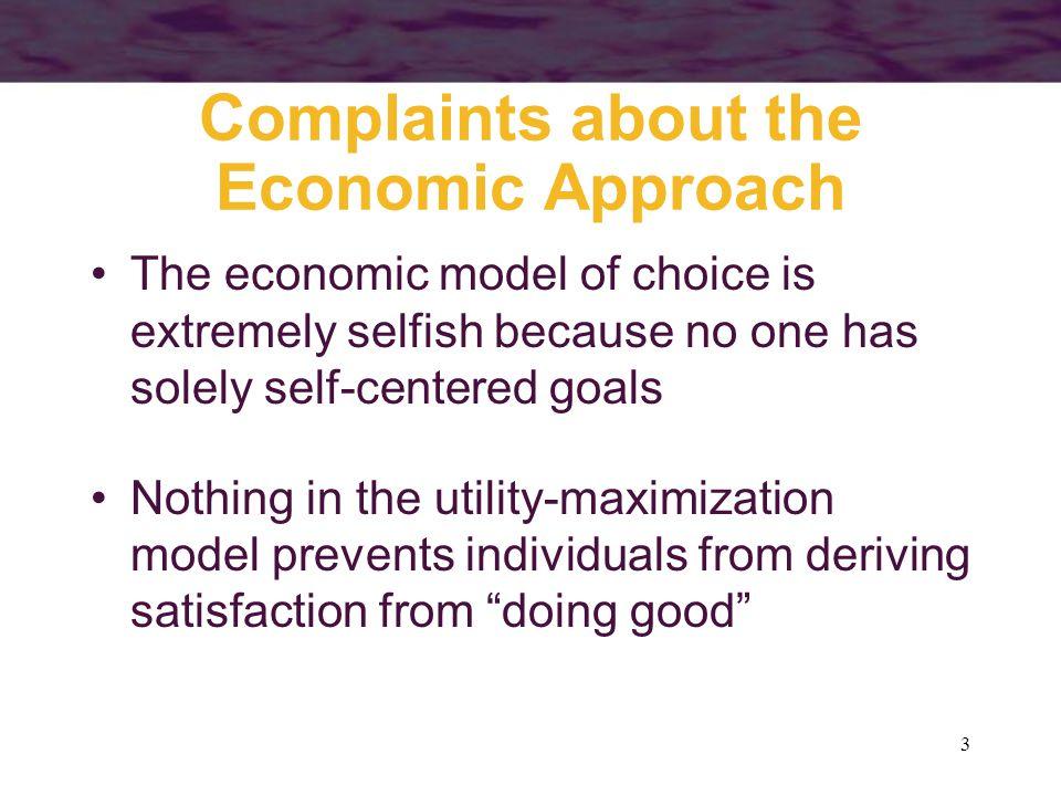 Complaints about the Economic Approach