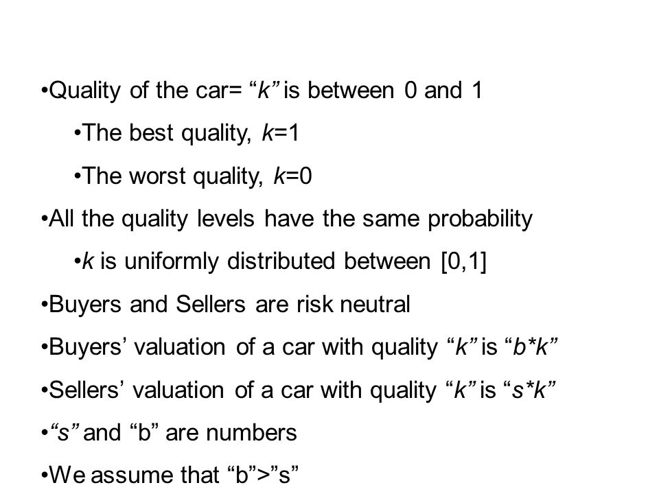 Quality of the car= k is between 0 and 1