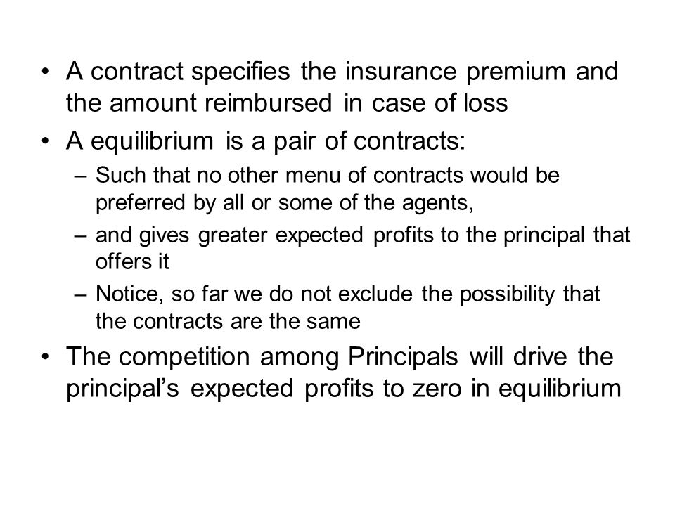 A equilibrium is a pair of contracts: