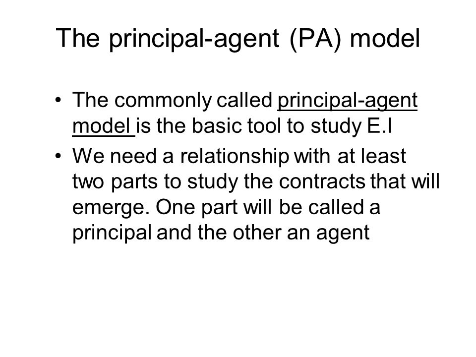 The principal-agent (PA) model