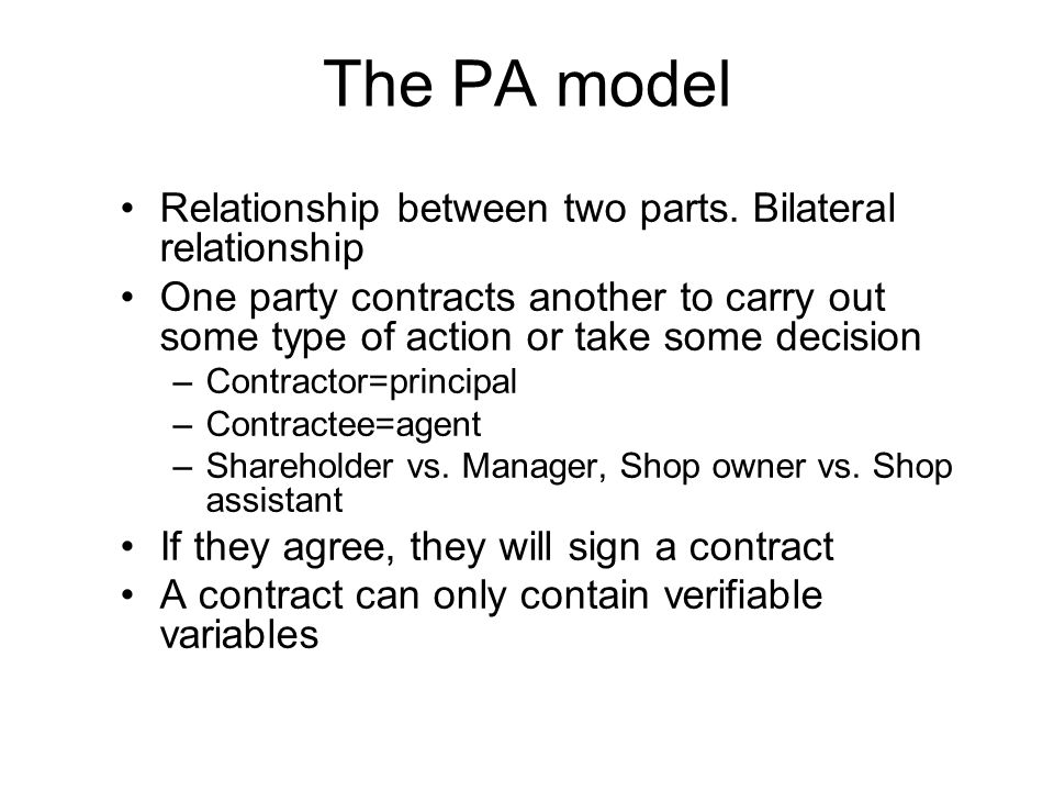 The PA model Relationship between two parts. Bilateral relationship