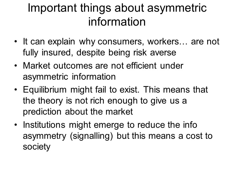 Important things about asymmetric information