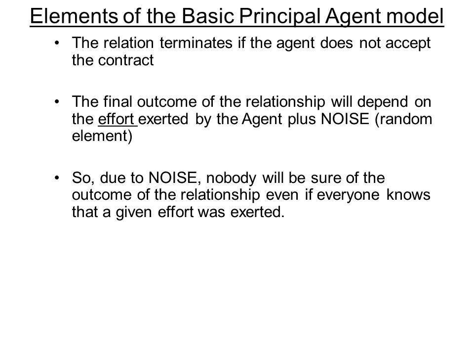 Elements of the Basic Principal Agent model