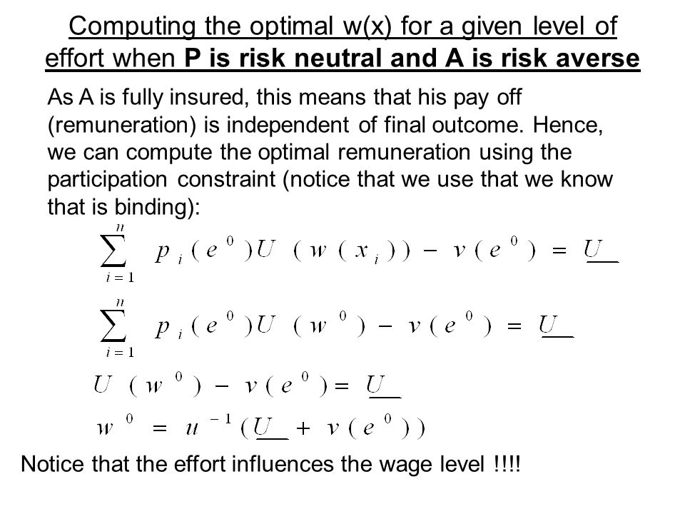 Computing the optimal w(x) for a given level of effort when P is risk neutral and A is risk averse